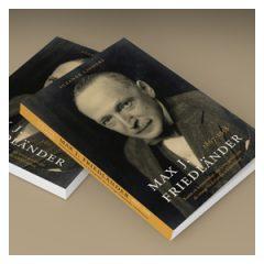Proefschrift Max J. Friedländer – Kunst en kennerschap, een leven gewijd aan de vroege Nederlandse schilderkunst