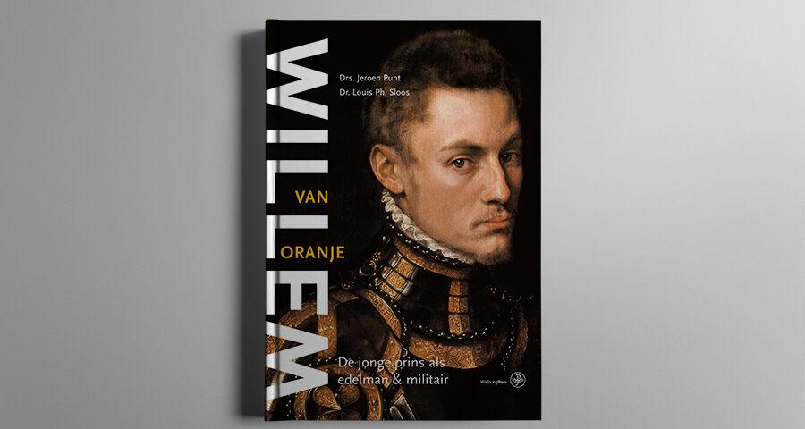 Boek Willem van Oranje – Edelman en militair